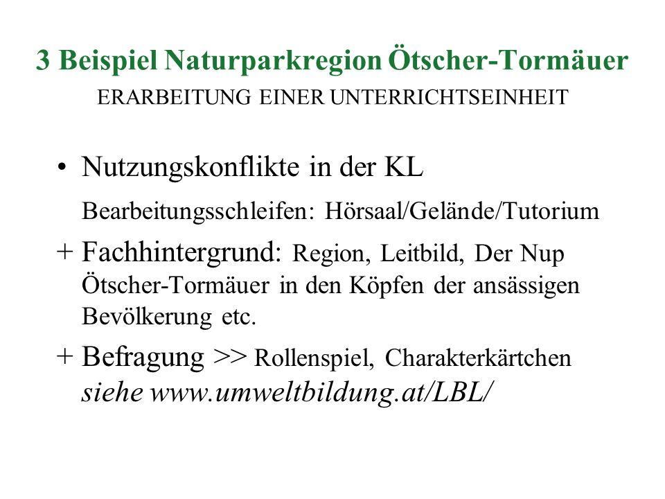 3 Beispiel Naturparkregion Ötscher-Tormäuer ERARBEITUNG EINER UNTERRICHTSEINHEIT