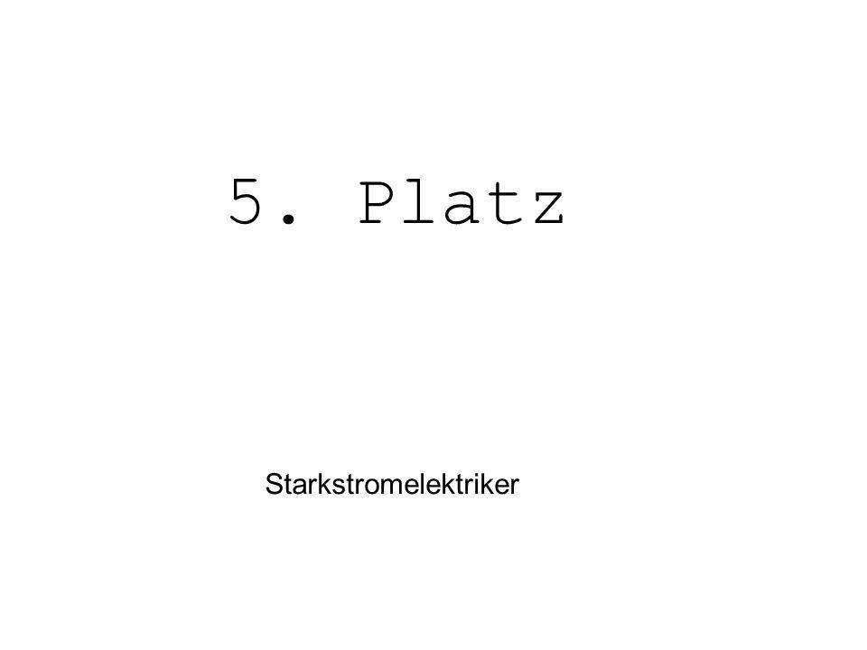 5. Platz Starkstromelektriker