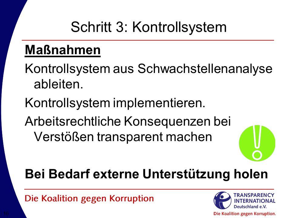 Schritt 3: Kontrollsystem