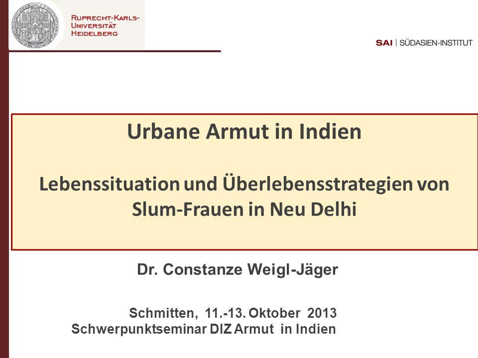 Lebenssituation und Überlebensstrategien von Slum-Frauen in Neu Delhi
