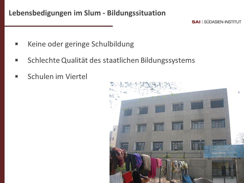 Lebensbedigungen im Slum - Bildungssituation