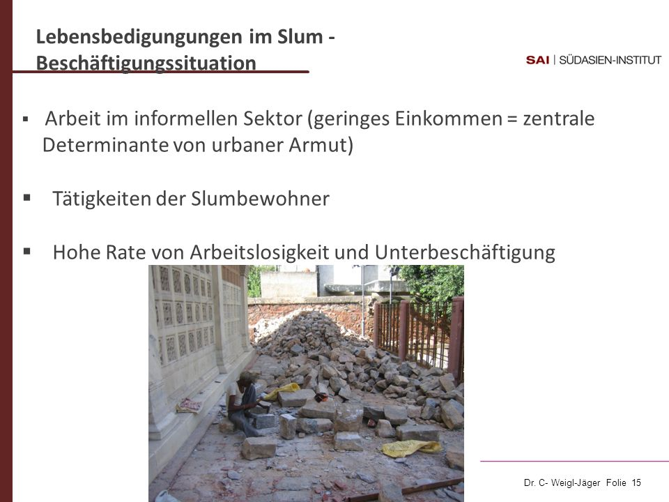Lebensbedigungungen im Slum - Beschäftigungssituation