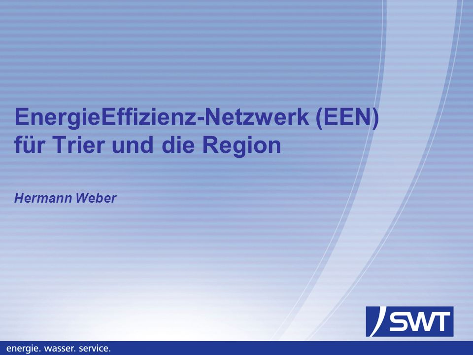 EnergieEffizienz-Netzwerk (EEN) für Trier und die Region Hermann Weber