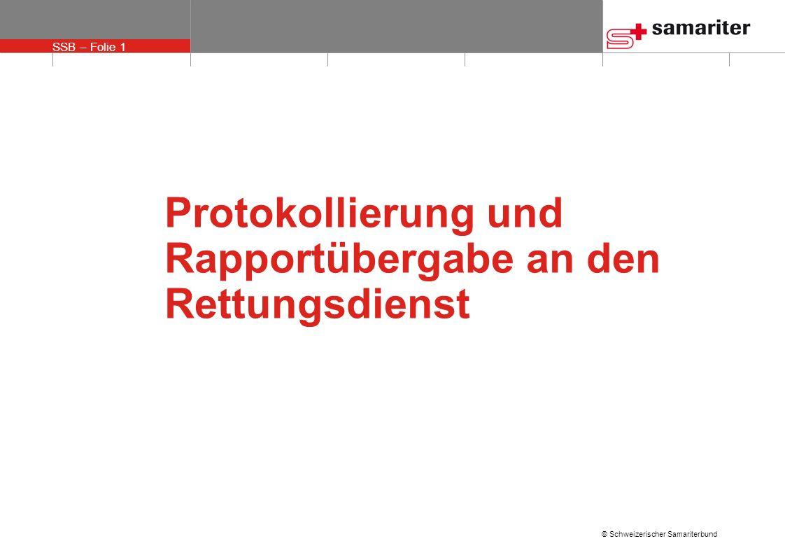 Protokollierung und Rapportübergabe an den Rettungsdienst