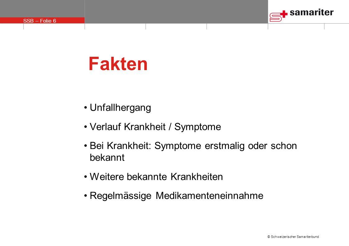Fakten Unfallhergang Verlauf Krankheit / Symptome