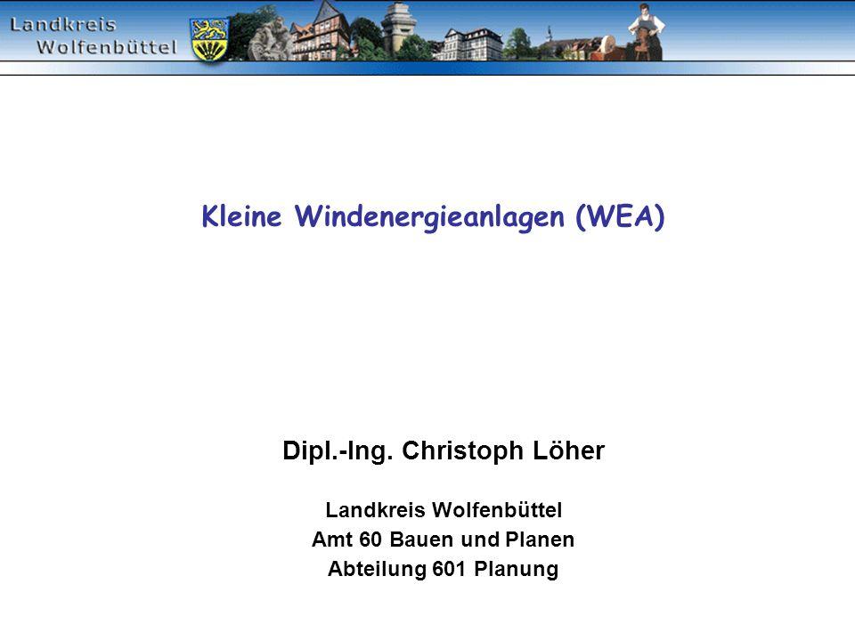 Kleine Windenergieanlagen (WEA)