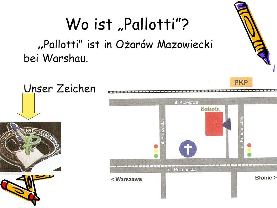 "Wo ist ""Pallotti . ""Pallotti ist in Ożarów Mazowiecki bei Warshau"