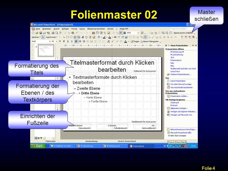 Folienmaster 02 Master schließen Formatierung des Titels