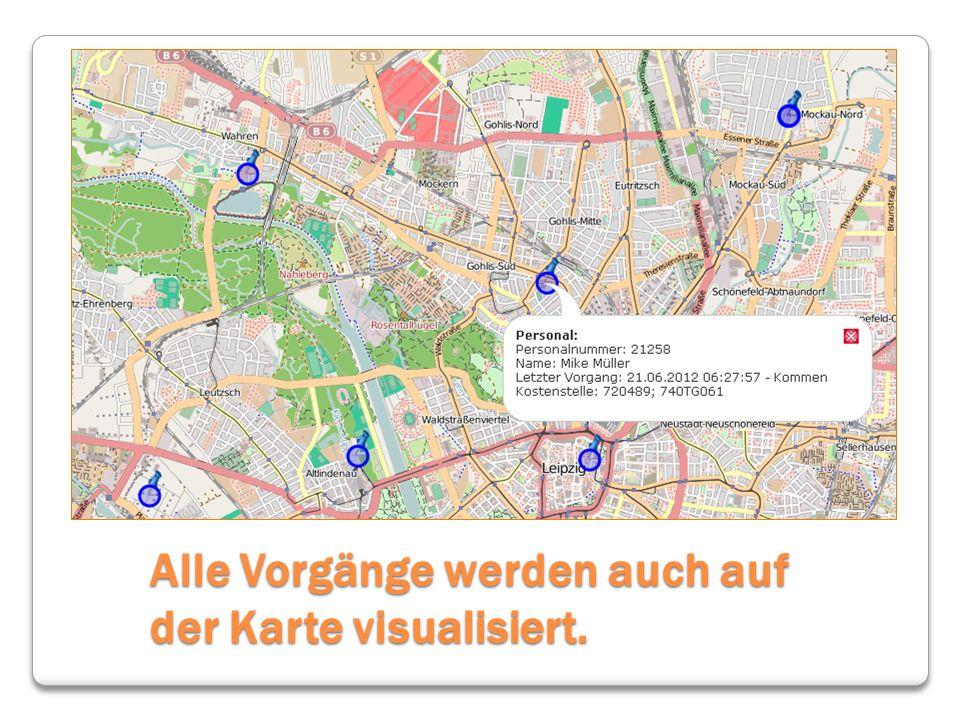 Alle Vorgänge werden auch auf der Karte visualisiert.