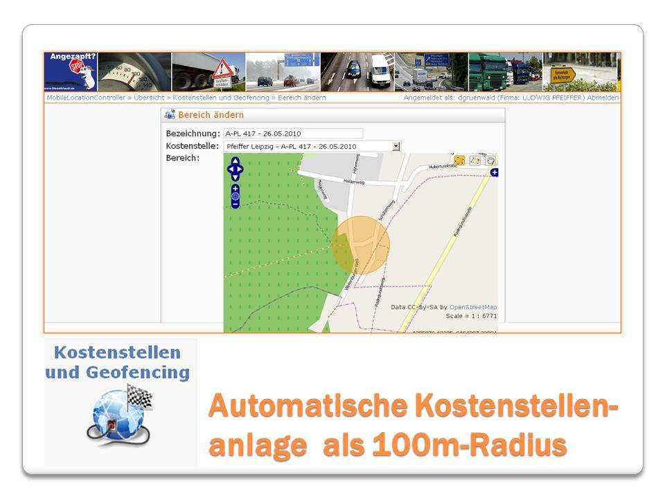 Automatische Kostenstellen-anlage als 100m-Radius