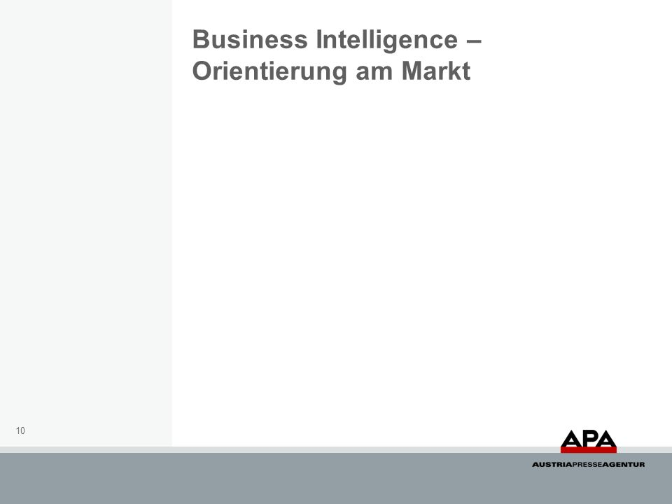 Business Intelligence – Orientierung am Markt