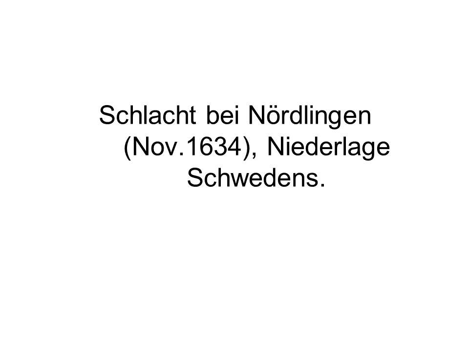 Schlacht bei Nördlingen (Nov.1634), Niederlage Schwedens.