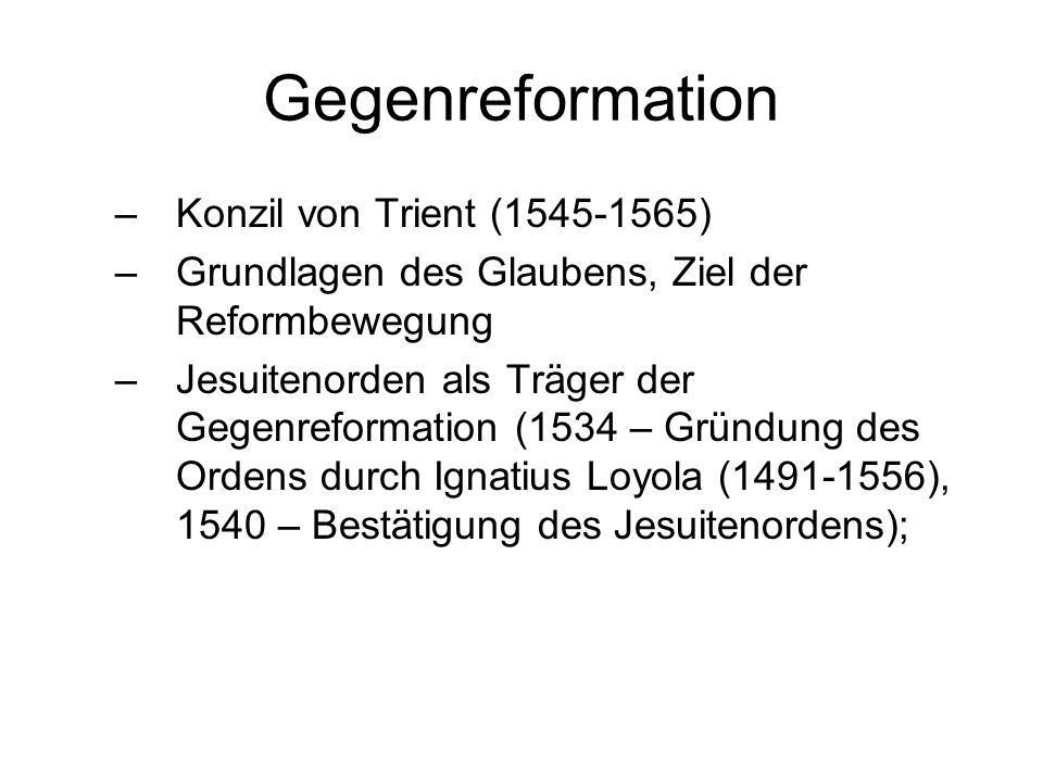 Gegenreformation Konzil von Trient (1545-1565)