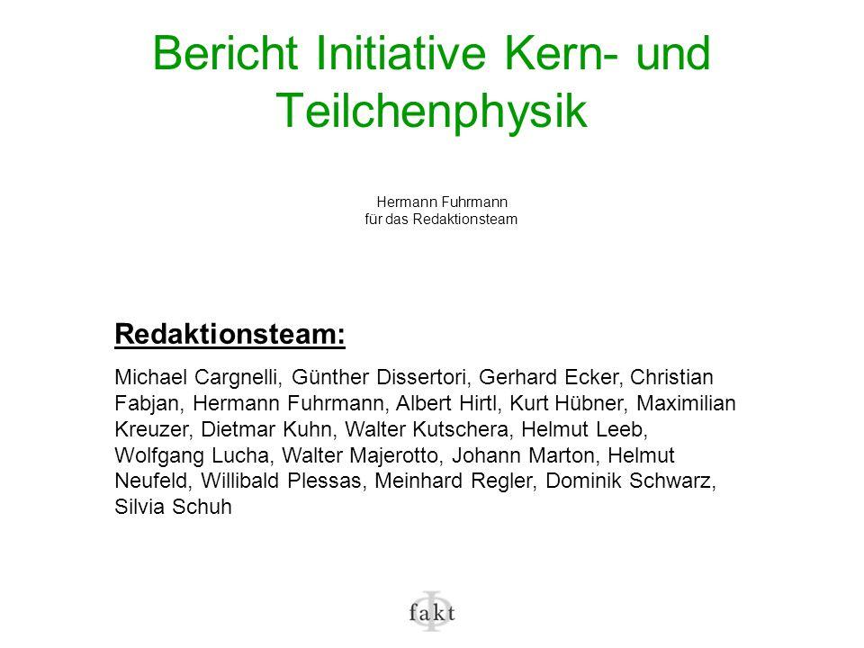 Bericht Initiative Kern- und Teilchenphysik