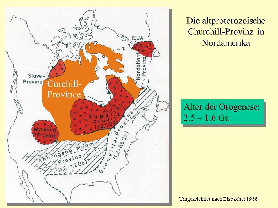 Die altproterozoische Churchill-Provinz in Nordamerika