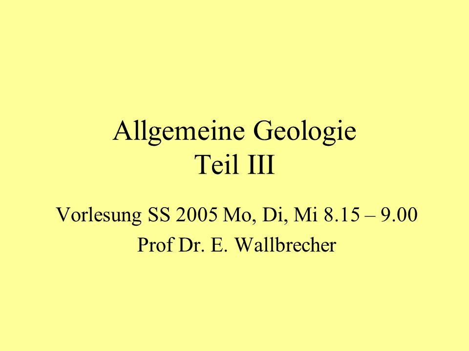 Allgemeine Geologie Teil III