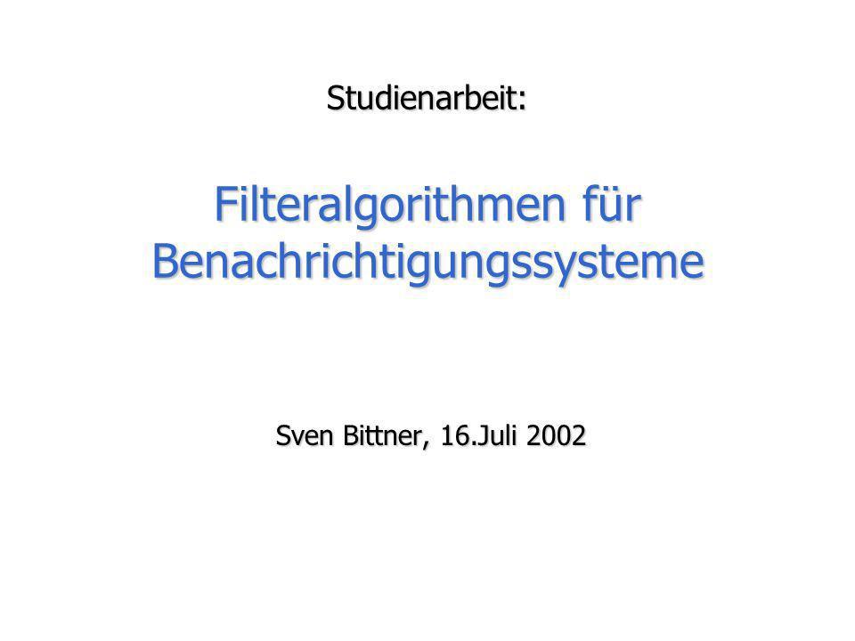 Studienarbeit: Filteralgorithmen für Benachrichtigungssysteme