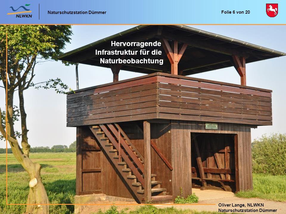 Hervorragende Infrastruktur für die Naturbeobachtung