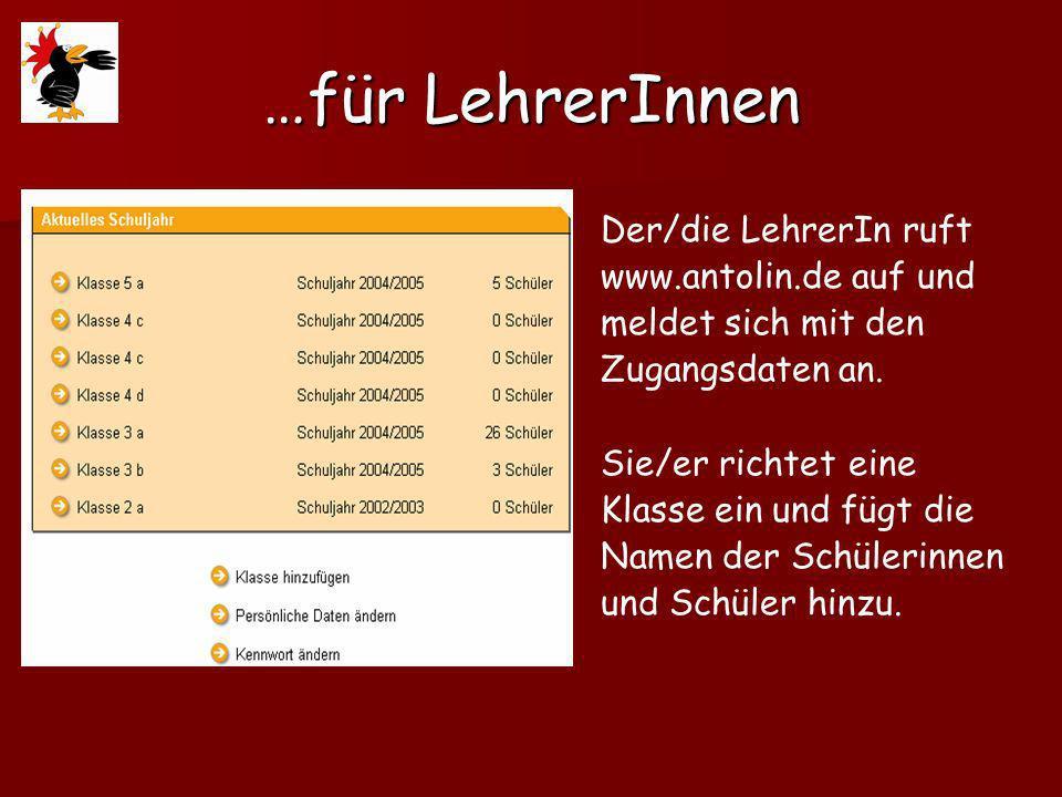 …für LehrerInnen Der/die LehrerIn ruft www.antolin.de auf und