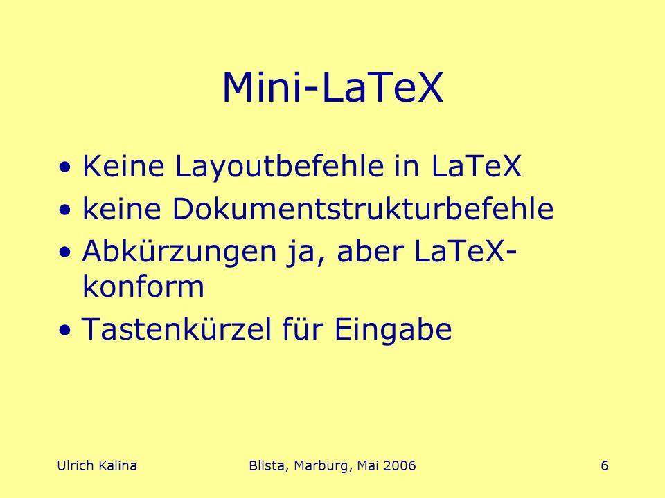 Mini-LaTeX Keine Layoutbefehle in LaTeX keine Dokumentstrukturbefehle