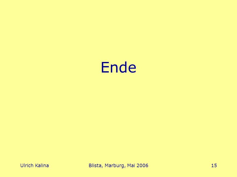 Ende Ulrich Kalina Blista, Marburg, Mai 2006