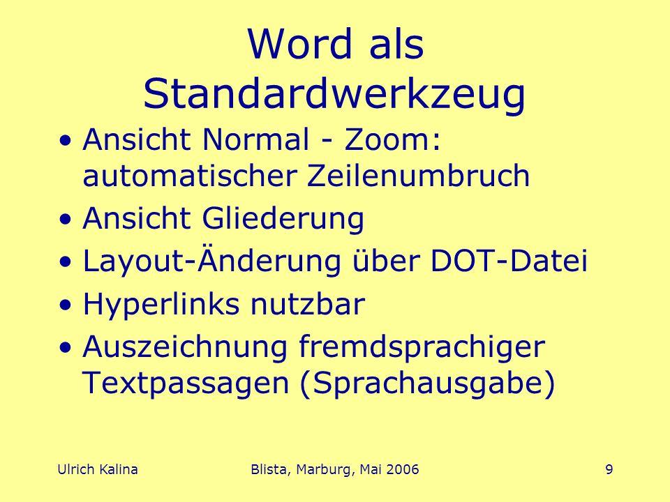 Word als Standardwerkzeug