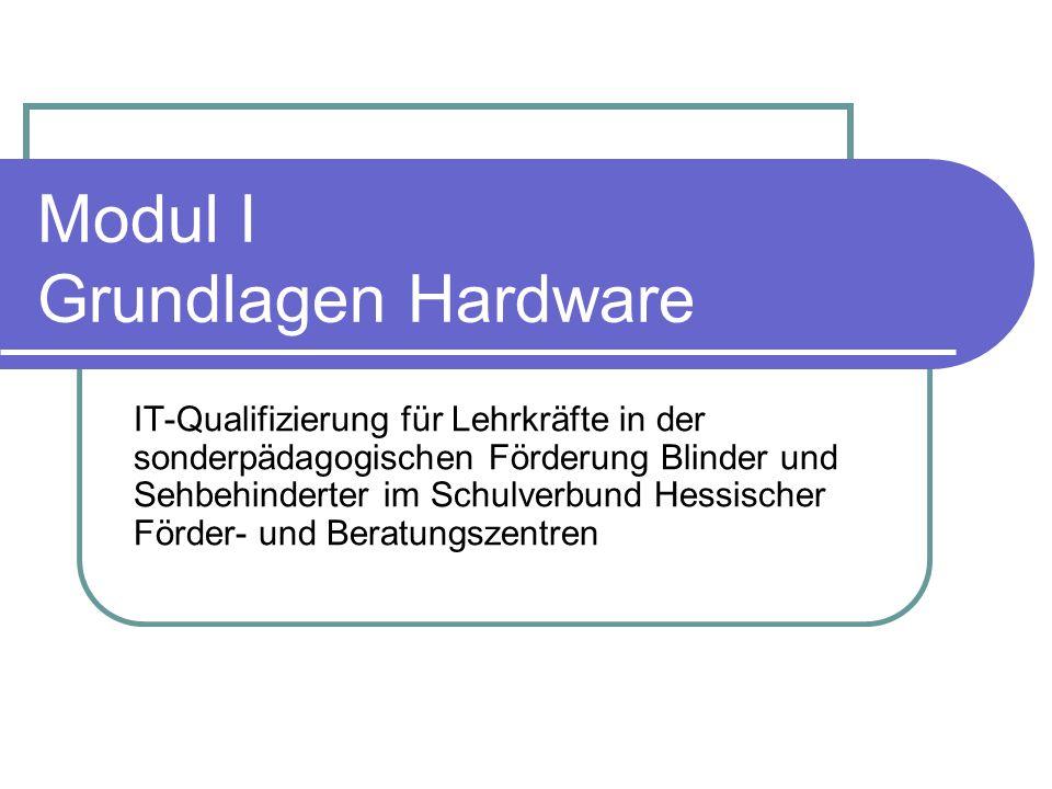 Modul I Grundlagen Hardware