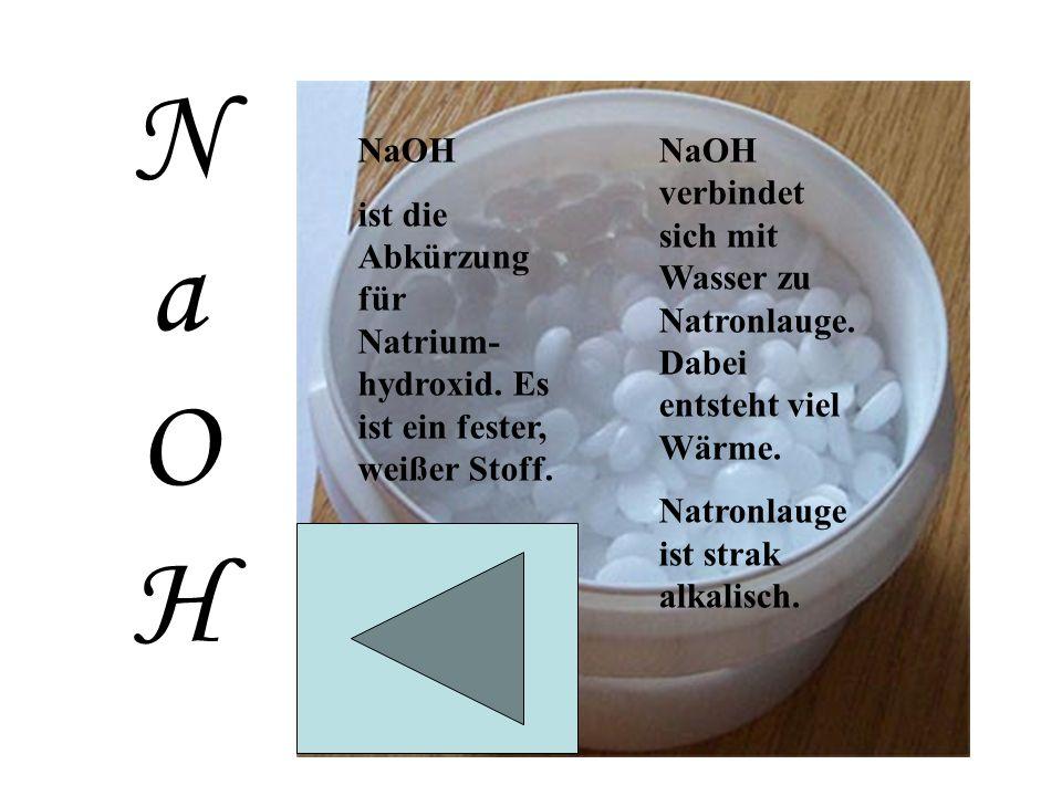NaOH NaOH. ist die Abkürzung für Natrium-hydroxid. Es ist ein fester, weißer Stoff.