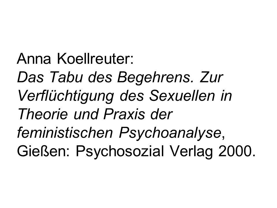 Anna Koellreuter: Das Tabu des Begehrens