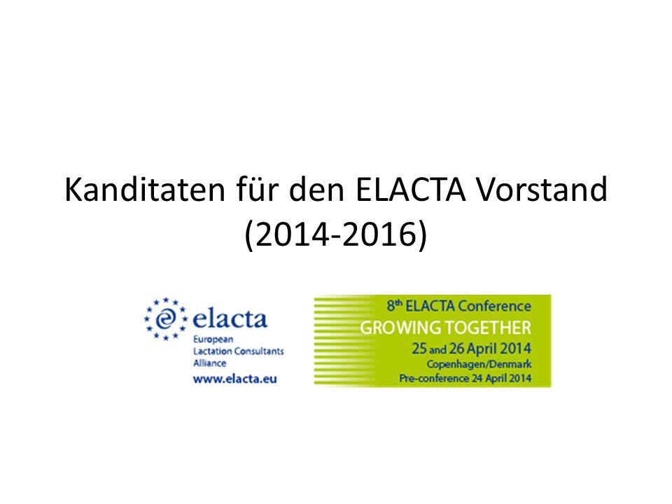 Kanditaten für den ELACTA Vorstand (2014-2016)