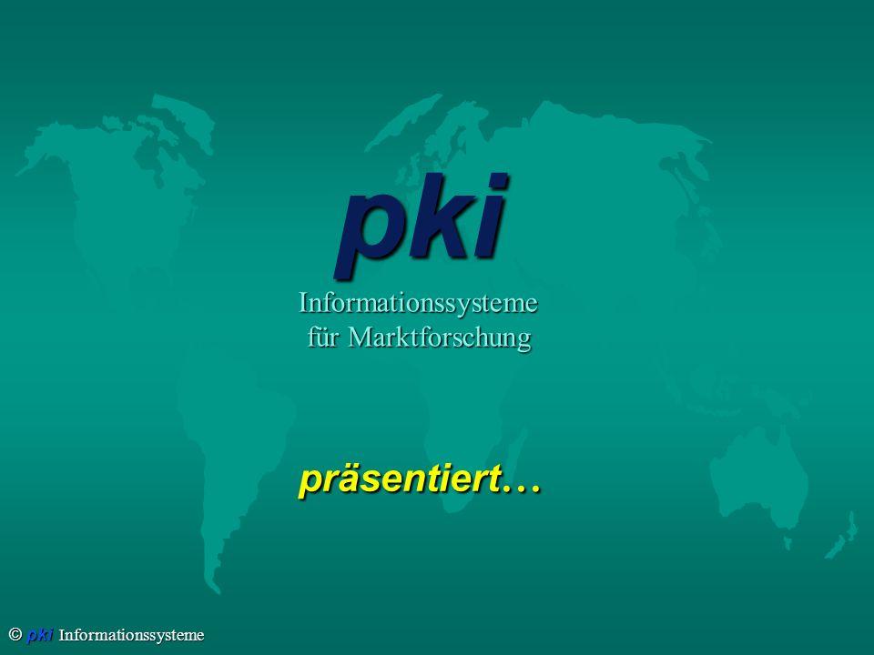 pki Informationssysteme für Marktforschung präsentiert...