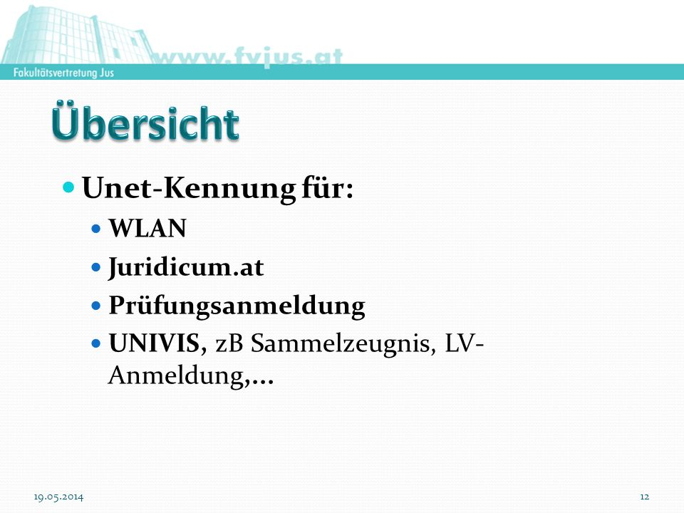 Übersicht Unet-Kennung für: WLAN Juridicum.at Prüfungsanmeldung