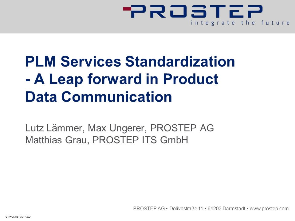 <Titel> PLM Services Standardization - A Leap forward in Product Data Communication.