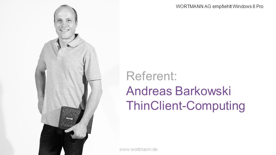 Referent: Andreas Barkowski ThinClient-Computing