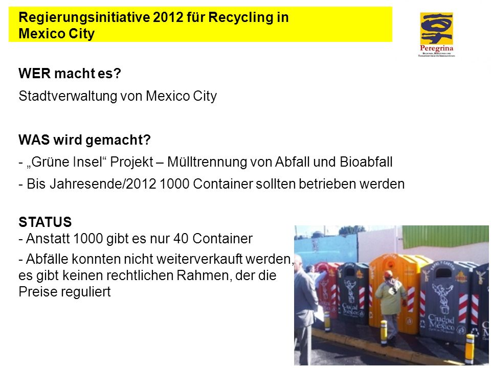 Regierungsinitiative 2012 für Recycling in Mexico City