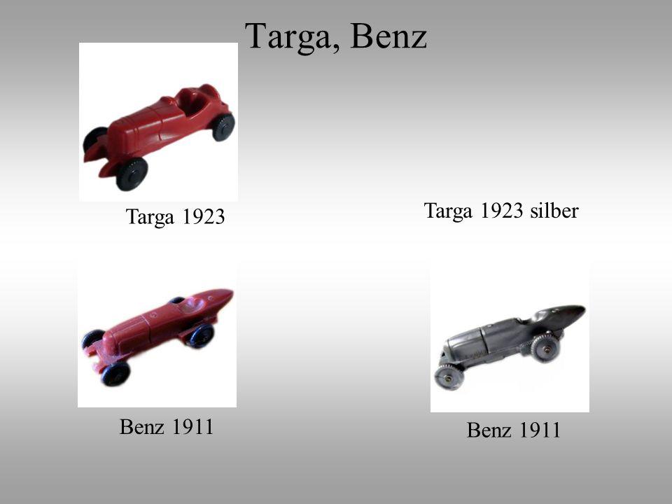 Targa, Benz Targa 1923 silber Targa 1923 Benz 1911 Benz 1911