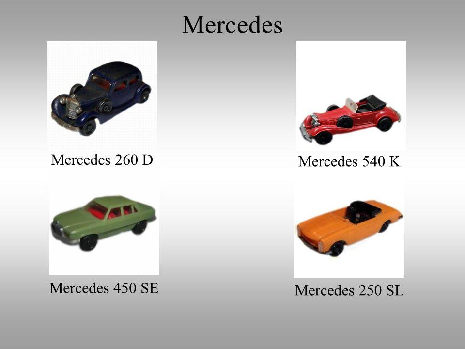 Mercedes Mercedes 260 D Mercedes 540 K Mercedes 450 SE Mercedes 250 SL