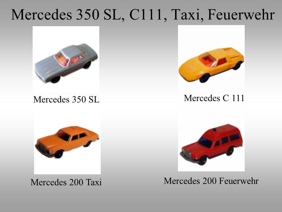 Mercedes 350 SL, C111, Taxi, Feuerwehr