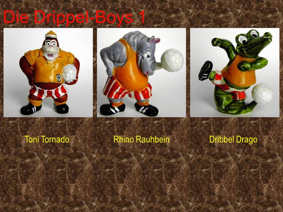 Die Drippel-Boys 1 Toni Tornado Rhino Rauhbein Dribbel Drago