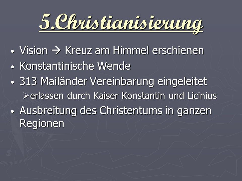 5.Christianisierung Vision  Kreuz am Himmel erschienen