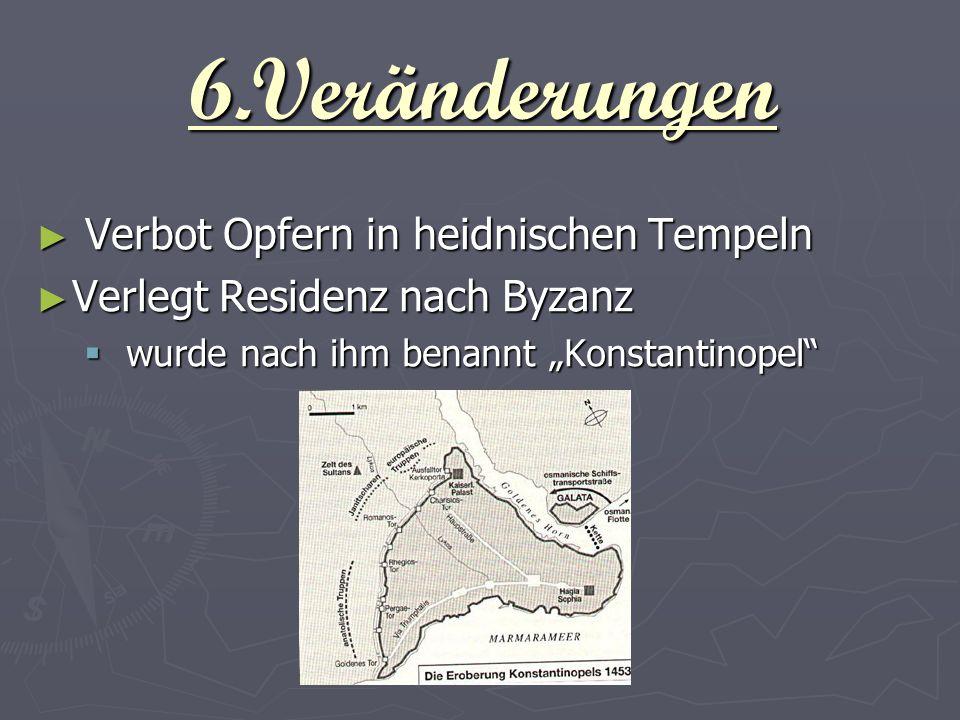 6.Veränderungen Verbot Opfern in heidnischen Tempeln