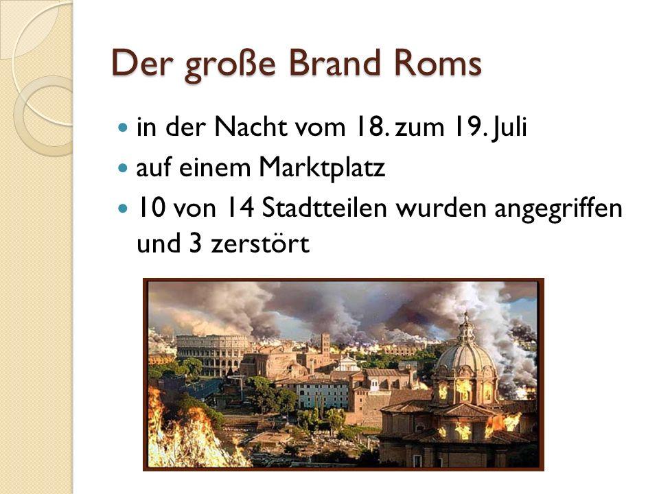 Der große Brand Roms in der Nacht vom 18. zum 19. Juli