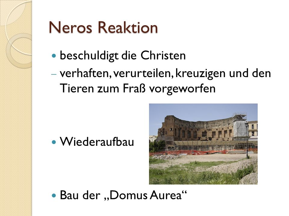 Neros Reaktion beschuldigt die Christen