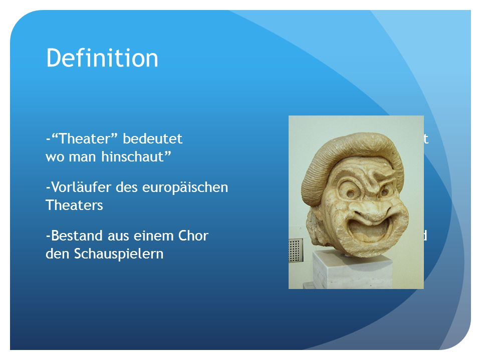 Definition Theater bedeutet Ort wo man hinschaut