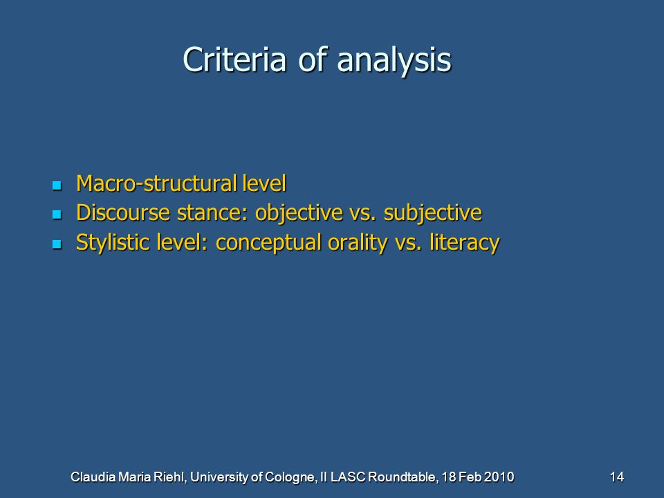 Criteria of analysis Macro-structural level
