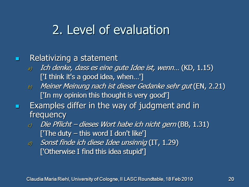 2. Level of evaluation Relativizing a statement