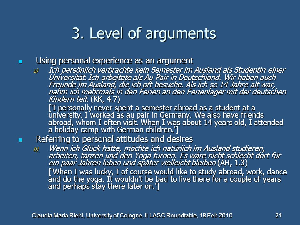 3. Level of arguments Using personal experience as an argument