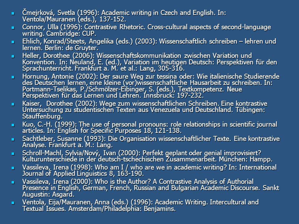 Čmejrková, Svetla (1996): Academic writing in Czech and English