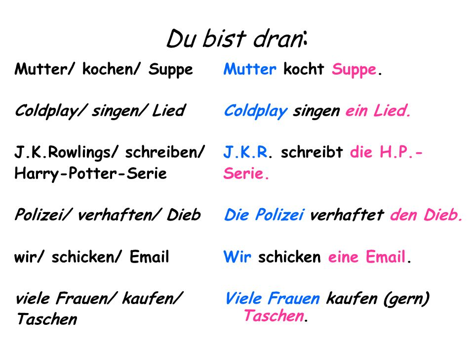 Du bist dran: Mutter/ kochen/ Suppe Coldplay/ singen/ Lied