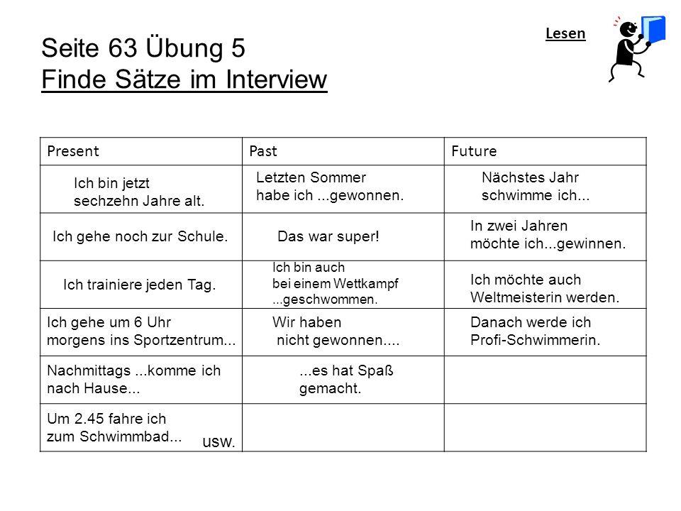 Seite 63 Übung 5 Finde Sätze im Interview